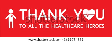 Thank you to all the healthcare heroes - grateful quote. White text, heart, heartbeat line, man icon on red background. Appreciation to doctors, nurses, hospital workers. Horizontal vector banner. Foto stock ©