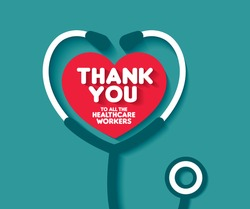 Thank You to all the healthcare workers. Thank you doctors and Nurses and medical personnel team for fighting the coronavirus. Thank you heroes.