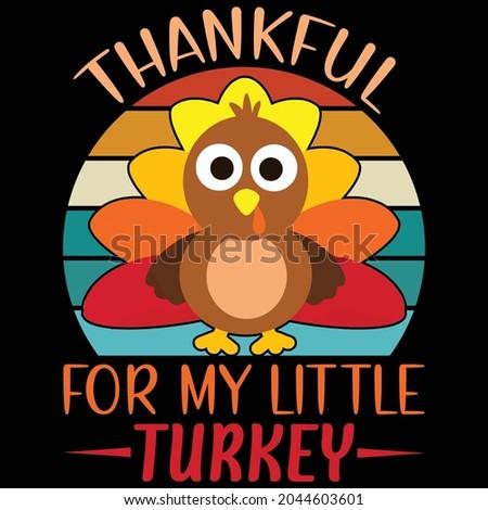 thankful for my little turkey t