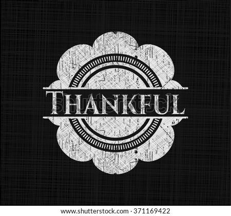Thankful written on a chalkboard