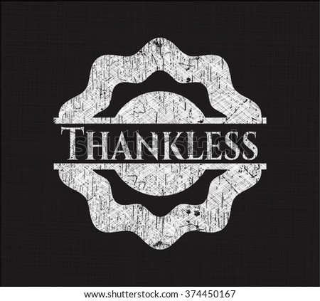 Thankless chalkboard emblem on black board