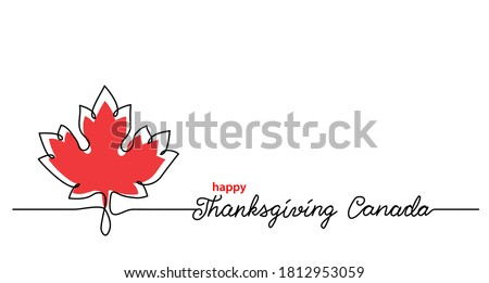 Thanksgiving Canada art background with maple leaf. Simple vector web banner. One continuous line drawing with lettering happy Thanksgiving Canada. Stockfoto ©