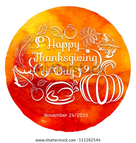 Thanksgiving Day background,  Thanksgiving Day lettering. Pumpkin, apple, with roast #511282546