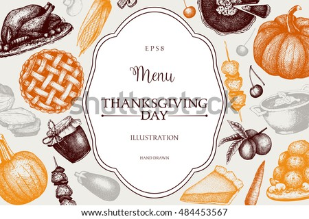 Thanksgiving Day menu design. Vector frame with hand drawn traditional food illustration. Family dinner background. Vintage template.