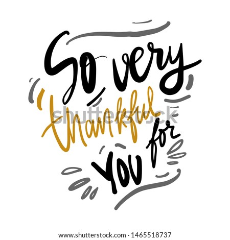Thanksgiving day quotes for your design. So very thankful for you. Сток-фото ©
