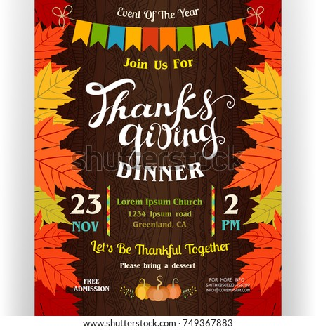 Thanksgiving dinner poster template. Text customized for invitation. Colorful border from autumn leaves of maple. Flags garland. Ornate background. November holidays theme. Vector illustration.