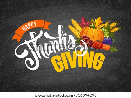 Thanksgiving greeting design with pumpkin, other vegetables, autumn leaves, and calligraphy inscription Thanksgiving Day on chalkboard background. Vector illustration.