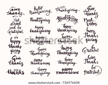Thanksgiving hand drawn lettering made with ink. Big vector calligraphy set for invitation, greeting card, poster, flyer, banner templates. Festive quotes Best wishes, Give thanks, Be Grateful etc.