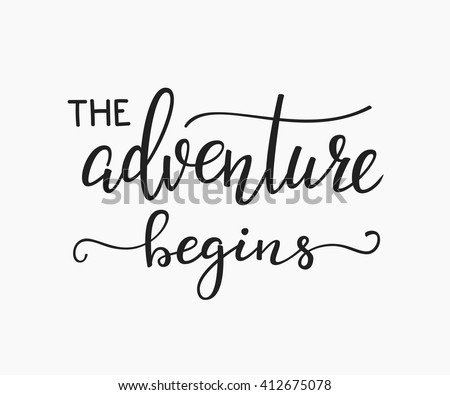 the adventure begins life style