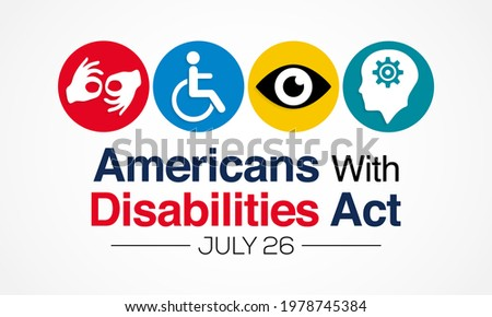 The Americans with disability act is observed every year on July 26, ADA is a civil rights law that prohibits discrimination based on disability. Vector illustration. Photo stock ©