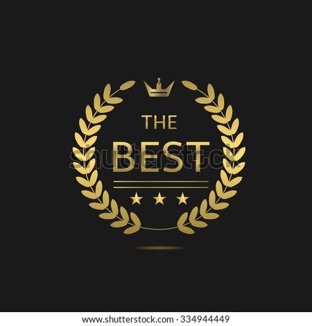 The Best award label. Golden laurel wreath with crown symbol