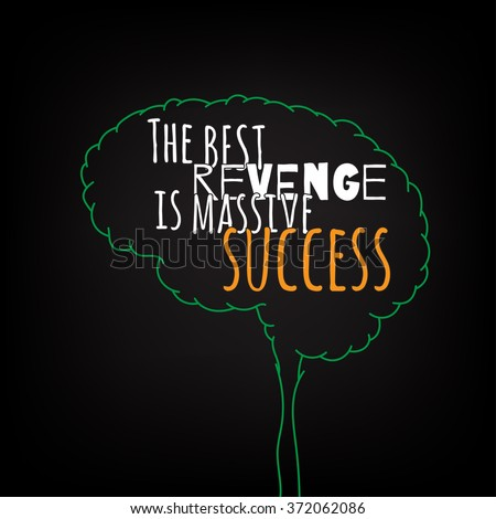 the best revenge is massive