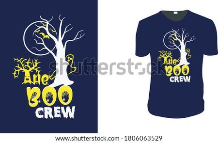 The boo crew T shirt Design Event T-shirts Custom Graphic Tee. Halloween Gift Idea, Halloween T-Shirt, Halloween Vector graphic for t shirt, Vector graphic, Halloween holiday or t-shirt