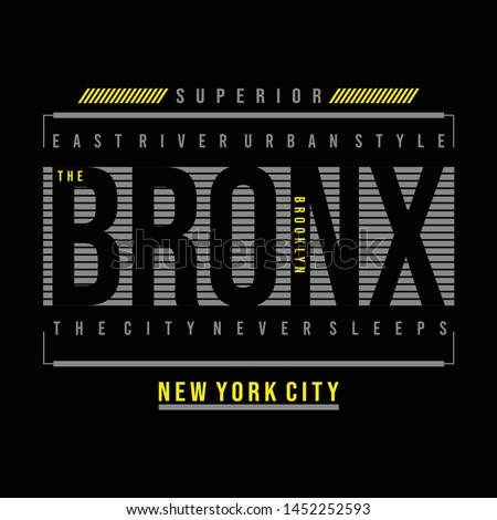 the bronx ny city cool awesome typography t shirt design vector illustration,element vintage artistic apparel product - Vector