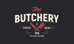 The Butchery - vintage logo concept. Emblem of Butchery meat shop with Meat knives. Retro poster for shop, restaurant. Butchery logo template. Grunge texture. Vector illustration