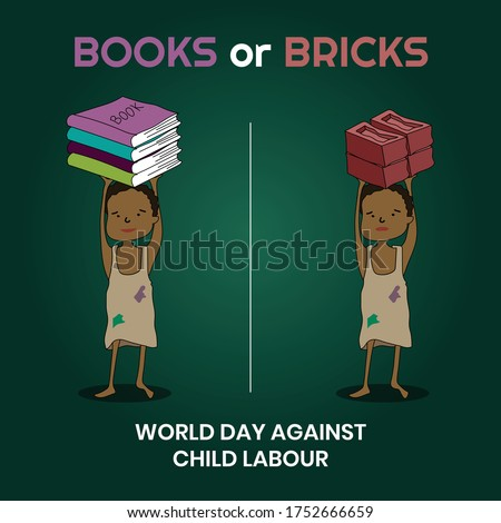 The comparison between books and bricks that child holding on their head, World day against child labour, Child labour around world, Stop child labour.