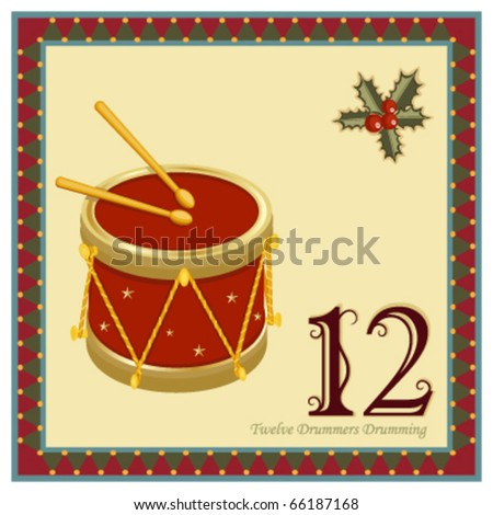 The 12 Days of Christmas - 12-th Day - Twelve Drummers Drumming Vector illustration saved as EPS AI 8, no effects, easy print.