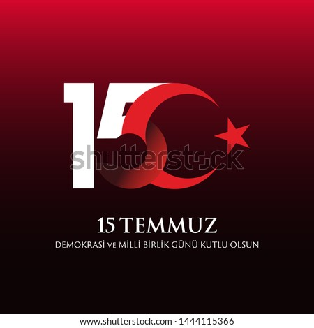 The Democracy and National Unity Day of Turkey, veterans and martyrs of 15 July. Vector