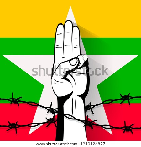 The 3 finger salute protest sign behind barbed wire on flag of Myanmar vector illustration. Protest against violence, injustice and dictatorship. Fight for democracy