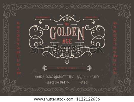 THE GOLDEN AGE - Textured Version Font. Old fashioned vintage design. Authentic type alphabet letters, numbers, punctuation, accent marks. Script art apparel print graphic vector badge, label, logo.