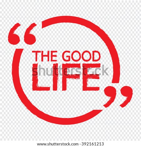 the good life illustration