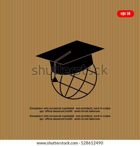The graduation cap and globe icon. Education symbol. Flat Vector