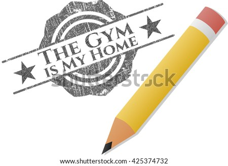 The Gym is My Home pencil draw