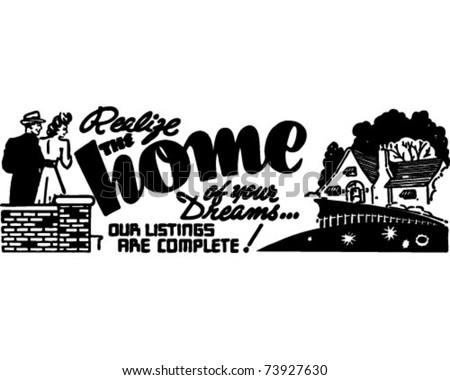 The Home Of Your Dreams - Retro Ad Art Banner