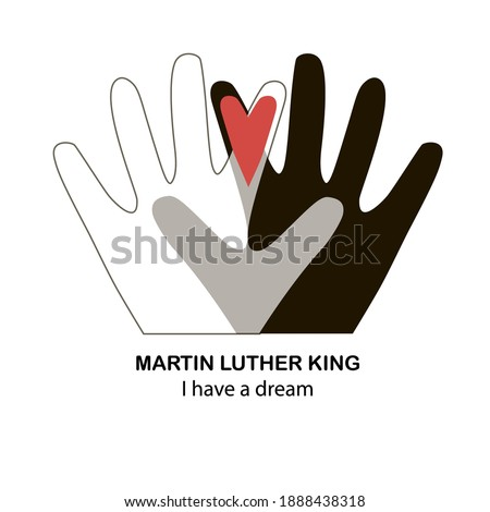 The isolated object on a white background. Martin Luther King Day. Liberty. 'I have a dream.' Two hands of different races with a heart. Suitable for posters and specialized literature. Photo stock ©