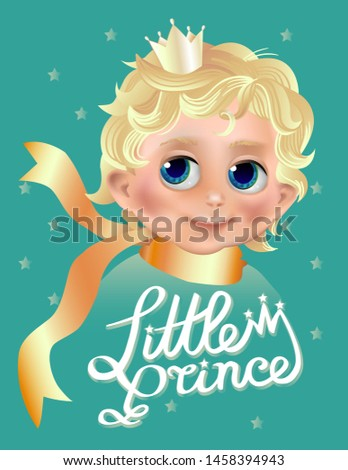 The Little Prince. Little boy character with blond hair and crown. Greeting or baby shower card with text. Vector illustration