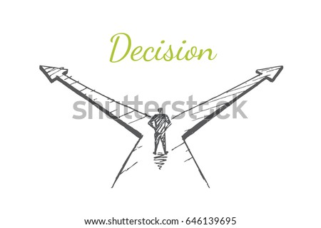 Stock Photo The man is standing at the crossroads. Vector business concept illustration. Hand drawn sketch. Lettering decision.