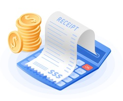 The mathematics calculator, bill payment, stack of coins. Flat vector isometric illustration. The costs and dividends calculation, financial advising, receipt bill, audit, revision, business concept.
