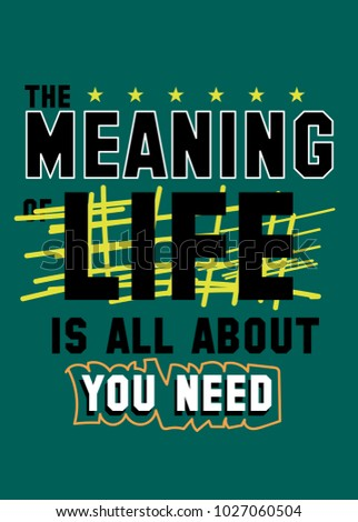 the meaning of life t shirt