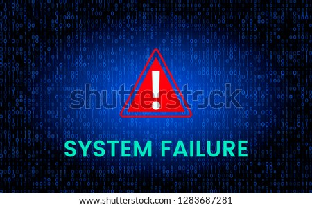 the message is a system failure