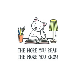 The More You Read The More You Know. Doodle illustration of a cute white cat reading a book. Vector 8 EPS.