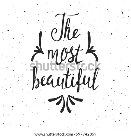the most beautiful lettering