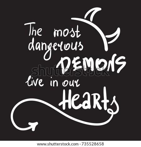 the most dangerous demons live