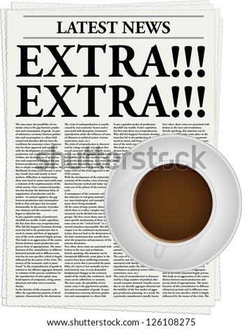 The newspaper with a headline Extra!!! and a cup of coffee