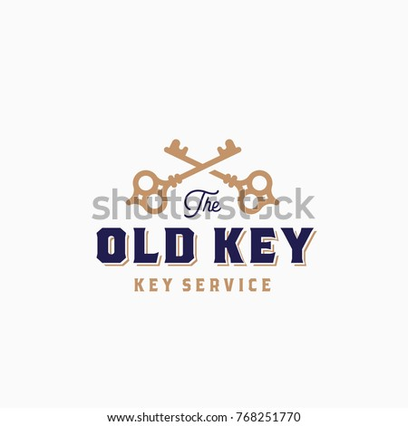 The Old Key Abstract Vector Sign, Symbol or Logo Template. Crossed Keys Sillhouettes with Classy Retro Typography. Key Service Vintage Vector Emblem. Isolated.