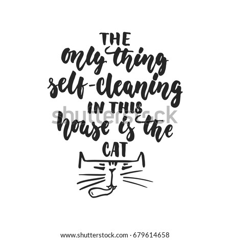 the only thing self cleaning in
