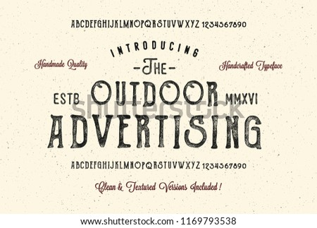 The Outdoor Advertising. Original handmade alphabet. Vintage font design and poster. Custom typeface. Clean and Textured Versions Included. Vector.