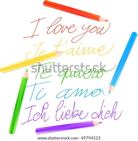 "The phrase ""I love you"" written in five languages from crayons. Vector"