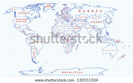 The political map of the world painted on a piece of school notebook. National boundaries drawn with blue pen, country names are written with red one