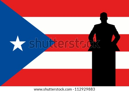 The Puerto Rico Flag with a Silhouette of a man giving a speech