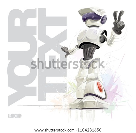 the robot stands on the