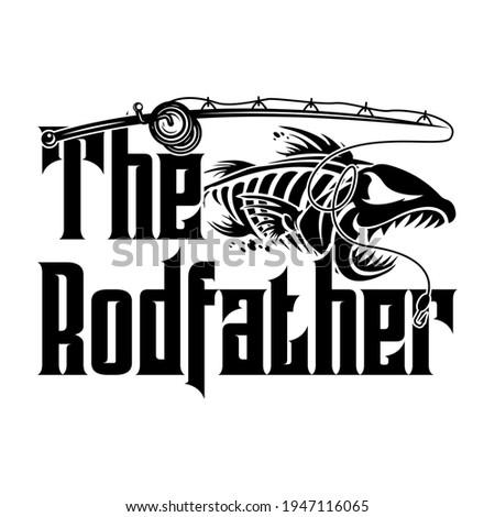 The rodfather - fisherman,boat,fish vector,vintage fishing emblems,fishing labels, badges - fishing t shirt design