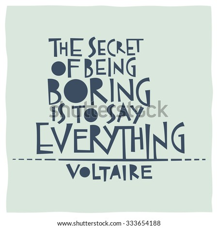 the secret of being boring is