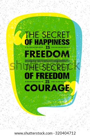 the secret of happiness is