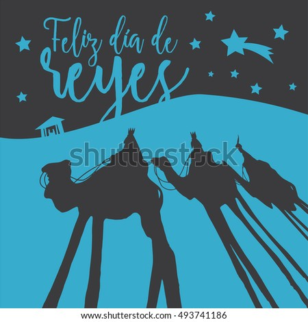 The shadows of the three kings of orient. Christmas vectors. Happy Epiphany written in Spanish