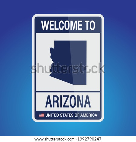 The Sign United states of America with  message, Arizona and map on Blue Background vector art image illustration.